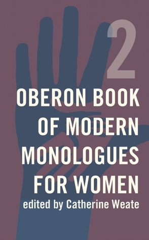 Oberon Book of Modern Monologues for Women, Volume Two