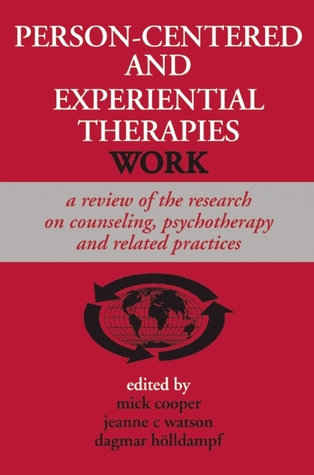 Person-Centered and Experiential Therapies Work