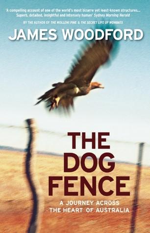 the-dog-fence-a-journey-across-the-heart-of-australia
