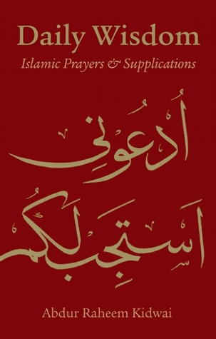Daily Wisdom: Islamic Prayers and Supplications