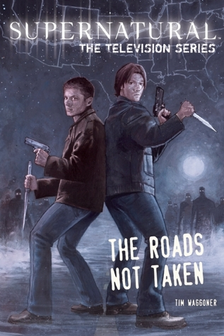 The Roads Not Taken (Supernatural: The Television Series)