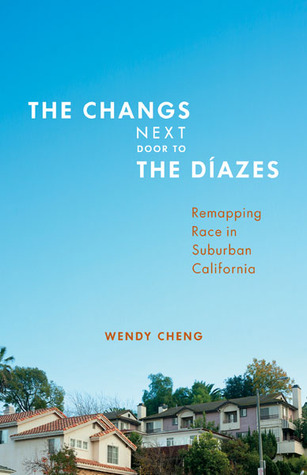 The Changs Next Door to the Díazes by Wendy Cheng
