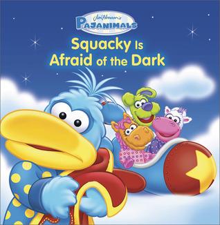 Pajanimals: Squacky Is Afraid of the Dark