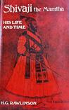 Shivaji The Maratha His Life and Time