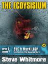 The Ecdysisium (Broken Vacuum Cleaner & MacKillop #2/V)