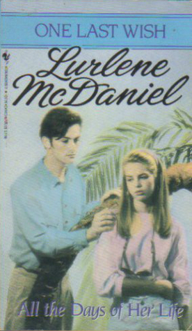 All the Days of Her Life by Lurlene McDaniel