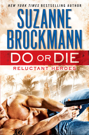 Do or Die (Reluctant Heroes #1)