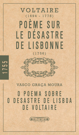 O Poema Sobre o Desastre de Lisboa de Voltaire