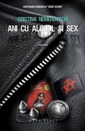 Ani cu Alcool şi Sex (Sânge Satanic #2)
