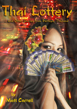 Thai Lottery... and Other Stories from P...