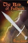 The Heir of Futhark (The Futhark Chronicles, #4)