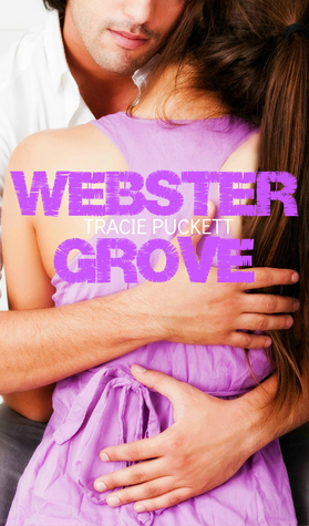 The Webster Grove Series by Tracie Puckett thumbnail