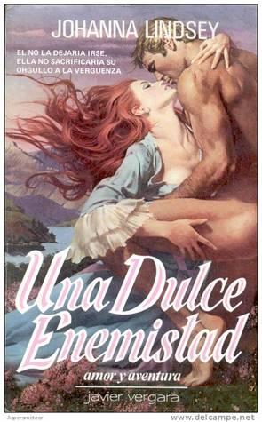 Ebook Una Dulce Enemistad by Johanna Lindsey PDF!