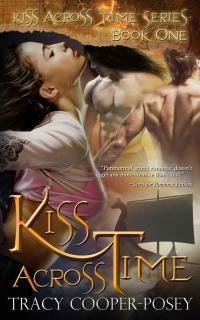 Kiss Across Time (Kiss Across Time #1)