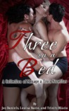 Three in a Bed: A Collection of Ménage à Trois Novellas