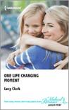 One Life Changing Moment (Sunshine General Hospital #1)