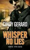 Whisper No Lies - Tanpa Tipu Daya by Cindy Gerard