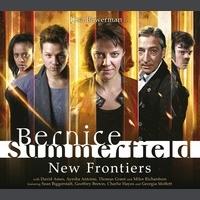 Bernice Summerfield: New Frontiers(Bernice Summerfield Audio Drama 58)