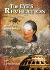 The Eye's Revelation (Third Eye Trilogy)