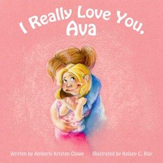 I Really Love You, Ava
