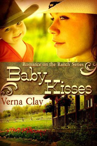 Baby Kisses (Romance on the Ranch #3)