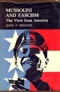 Mussolini and Fascism: The View from America