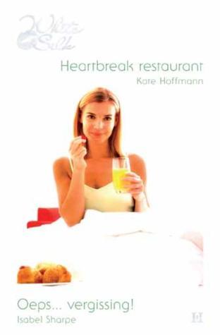 Heartbreak restaurant / Oeps... vergissing!