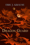 Dragon Guard (Prophecy of the Dragons, #1)