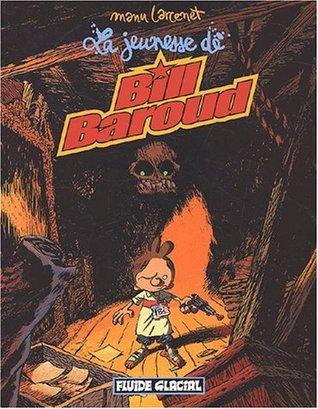 La jeunesse de Bill Baroud (Bill Baroud, #4)
