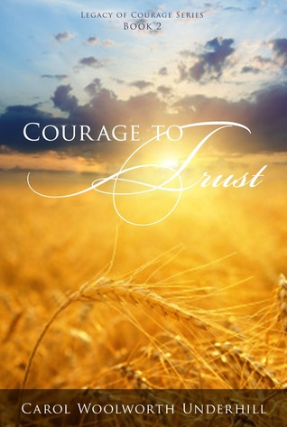 Courage to Trust (Legacy of Courage, #2)