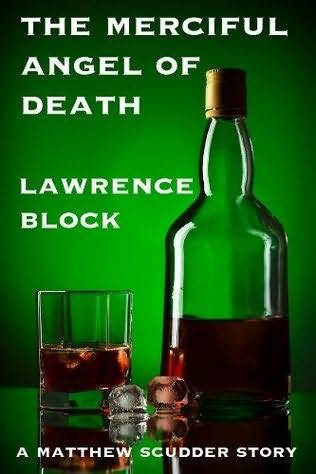 Ebook The Merciful Angel of Death by Lawrence Block DOC!
