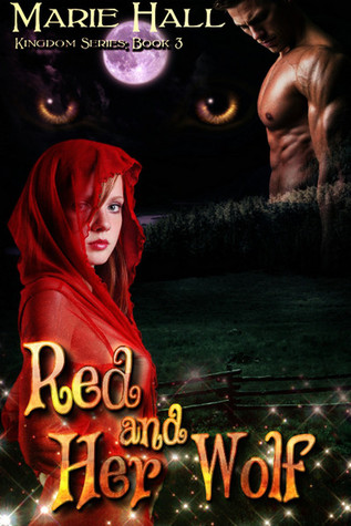 Red and Her Wolf by Marie Hall