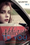 Book cover for Addicted to You (Addicted, #1)