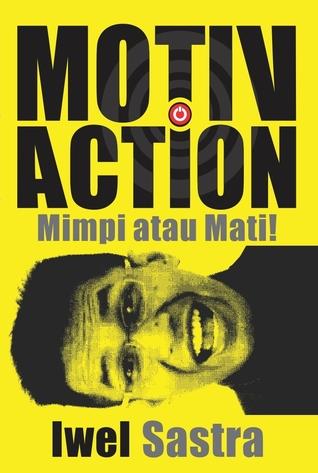 MotivAction: Mimpi atau Mati!