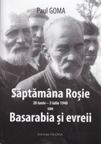 Săptămâna roşie (28 iunie-3 iulie 1940) sau Basarabia şi evreii