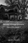 Starting Over (Starsville, #1)