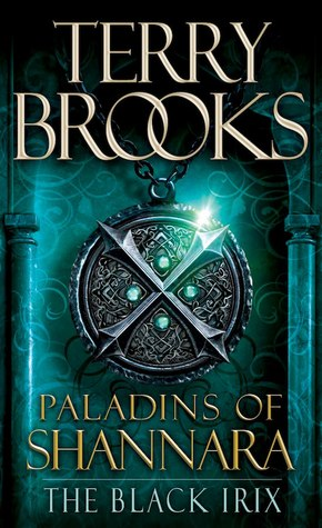 The Black Irix (Paladins of Shannara, #3)