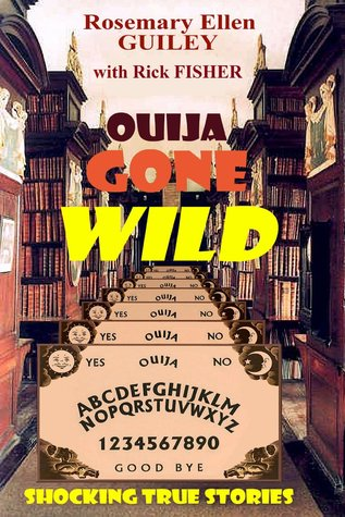 Ouija Gone Wild: Shocking True Stories
