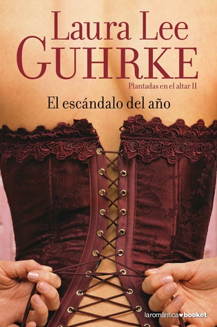 Ebook El escándalo del año by Laura Lee Guhrke PDF!