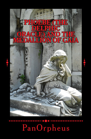 Phoebe (The Delphic Oracle) and the Medallion of Gaia