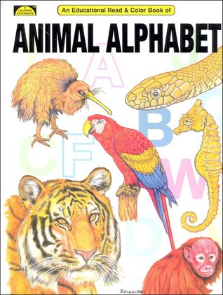 An Educational Coloring Book of Animal Alphabet by Peter M. Spizzirri