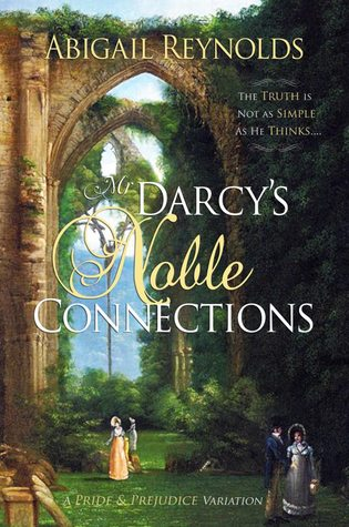 Mr Darcy's Noble Connections, Abigail Reynolds, Austen in August, The Book Rat, book review, vlog
