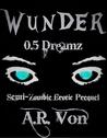 Dreamz by A.R. Von