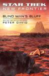 Blind Man's Bluff (Star Trek: New Frontier, #18)