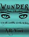 Reunion by A.R. Von