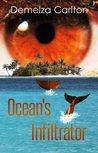 Ocean's Infiltrator by Demelza Carlton