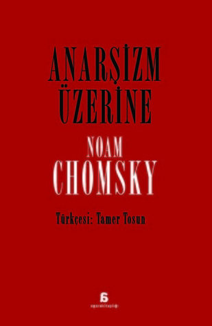 Ebook Anarşizm Üzerine by Noam Chomsky read!
