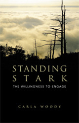 Standing Stark: The Willingness to Engage