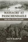 Massacre at Passchendaele : the New Zealand story