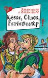 Küsse, Chaos und Feriencamp